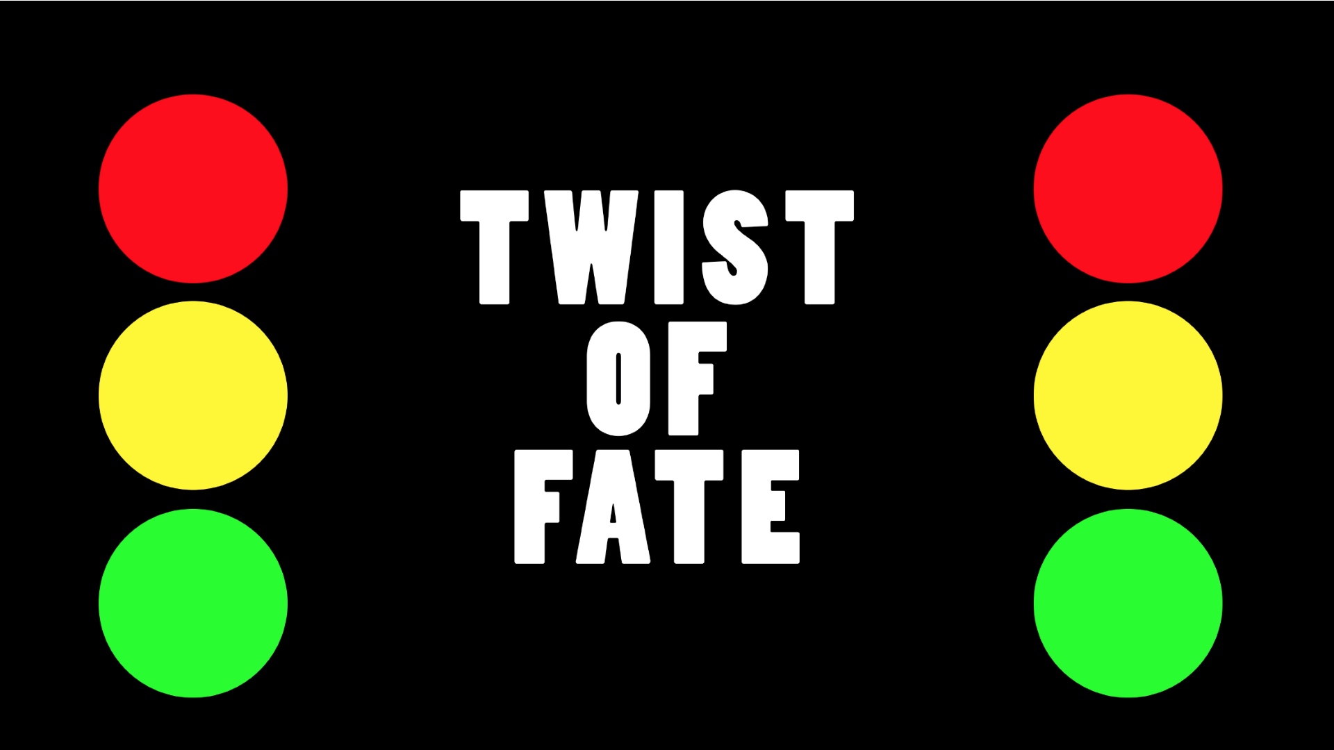 1920 x 1080 tof - Twist of Fate